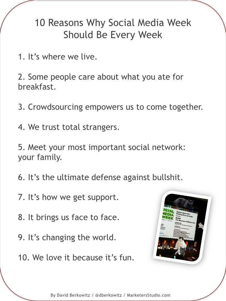 10 Reasons Why Social Media Week Should Be Every Week
