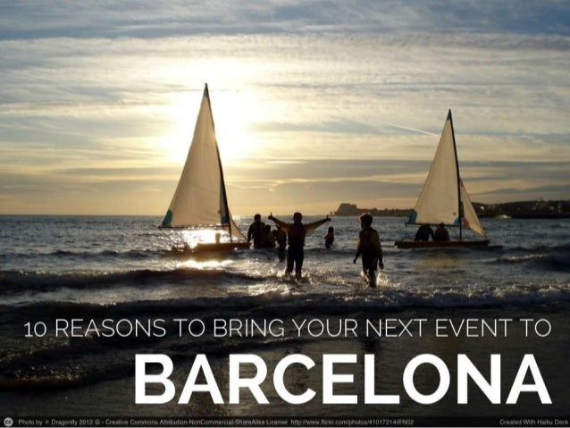 10 reasons to bring your next event to barcelona
