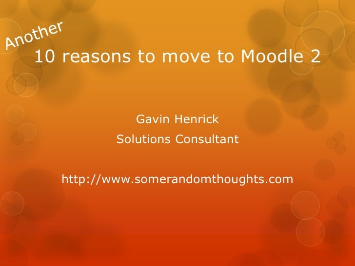 10 reasons to move to moodle2 from moodle 1.9 (part3)