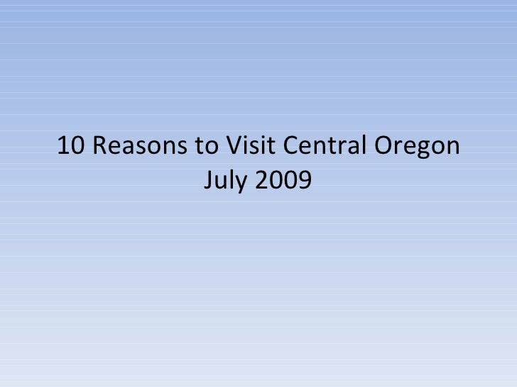 10 Reasons To Visit Bend Oregon