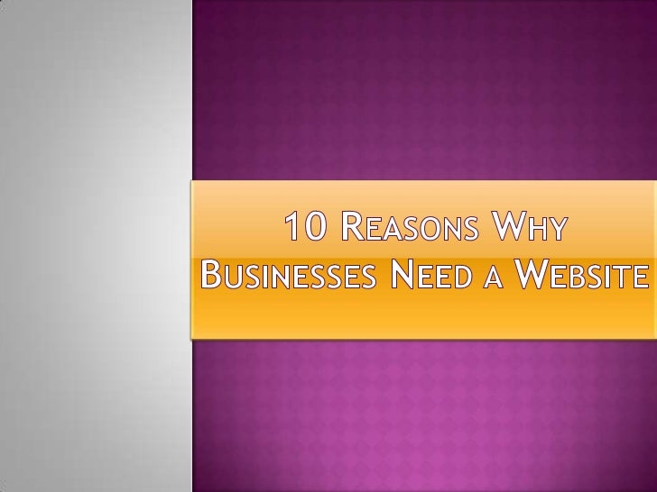 10 reasons why businesses need a website