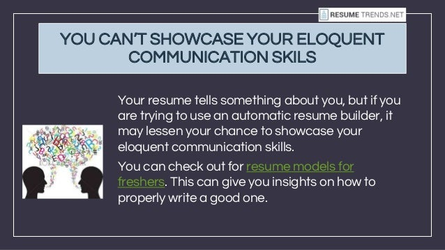 build my resume now. reasons why you should never use an automated ...