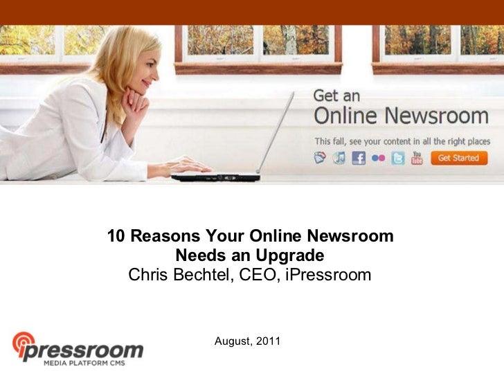 10 Reasons Your Online Newsroom Needs An Upgrade