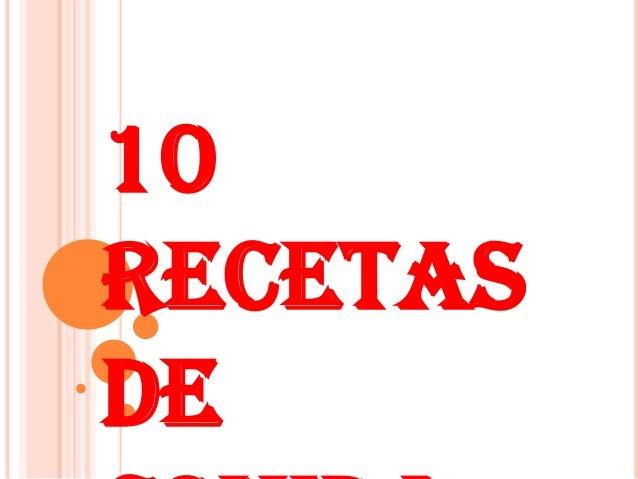 10 recetas de