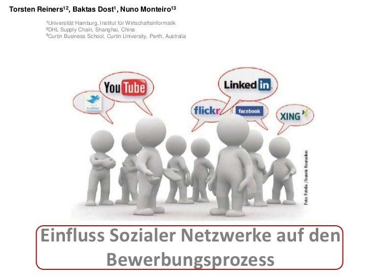 Torsten Reiners12, Baktas Dost1, Nuno Monteiro13          1UniversitätHamburg, Institut für Wirtschaftsinformatik         ...