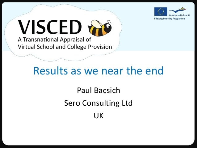 Results as we near the end         Paul Bacsich      Sero Consulting Ltd              UK