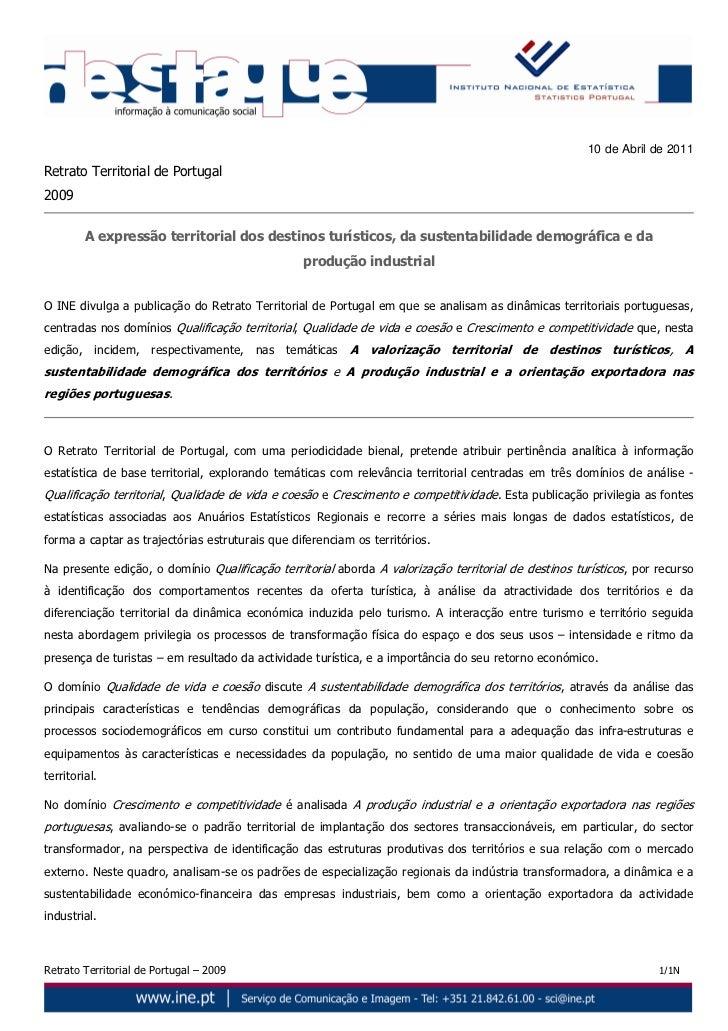 10 de Abril de 2011Retrato Territorial de Portugal2009         A expressão territorial dos destinos turísticos, da sustent...