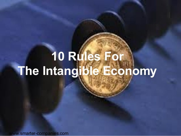 10 Rules For   The Intangible Economywww.smarter-companies.com