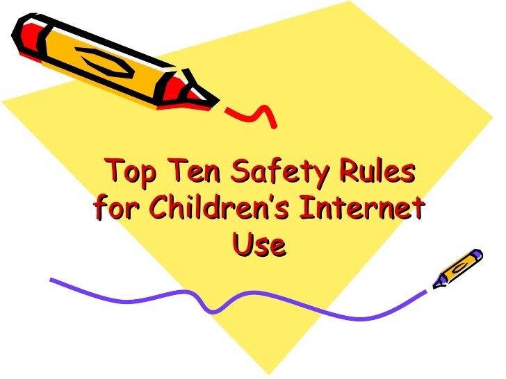 Top ten safety rules for children s internet use