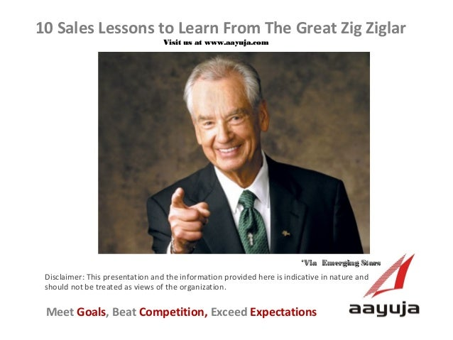 10 Sales Lessons to Learn From The Great Zig Ziglar
