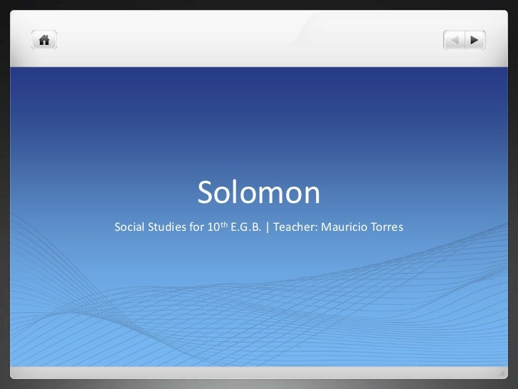 SolomonSocial Studies for 10th E.G.B. | Teacher: Mauricio Torres