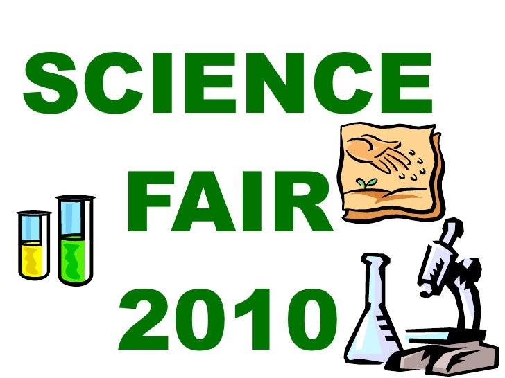 SCIENCE   FAIR   2010
