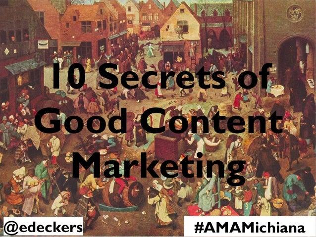 10 Advanced secrets of Good Content Marketing