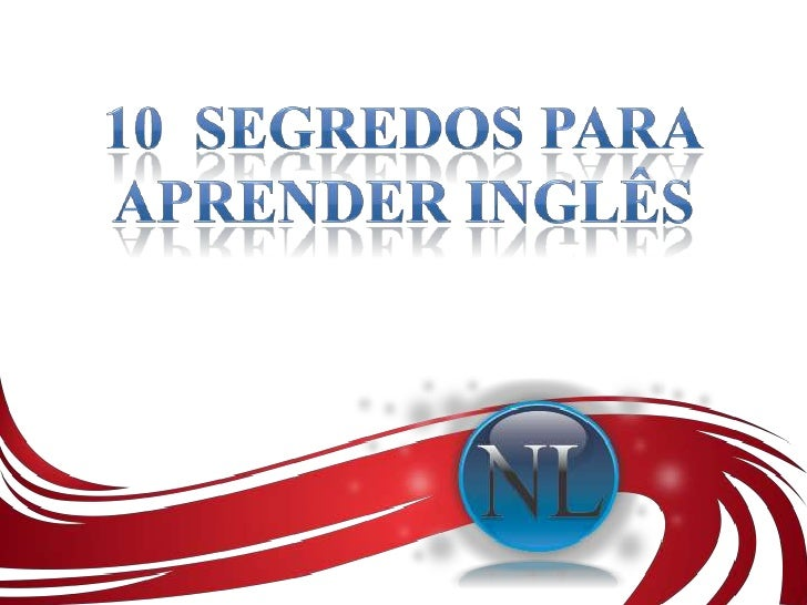 10  Segredos para<br />Aprender Inglês<br />