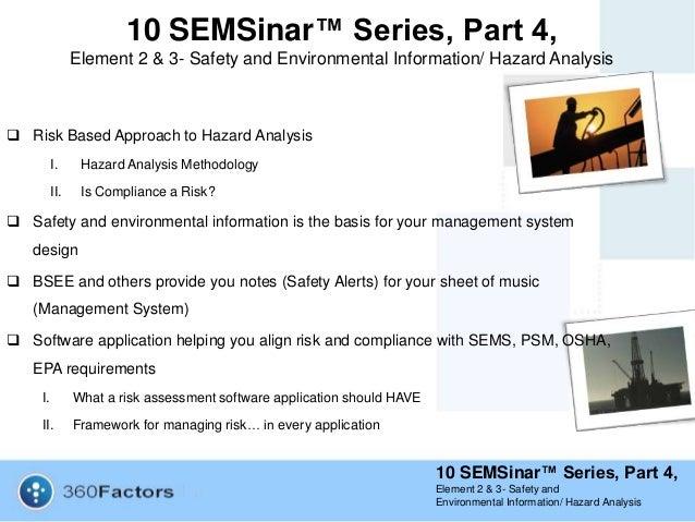 10 SEMSinar™ Series, Part 4 Element 2 & 3 - Safety and Environmental Information/ Hazard Analysis