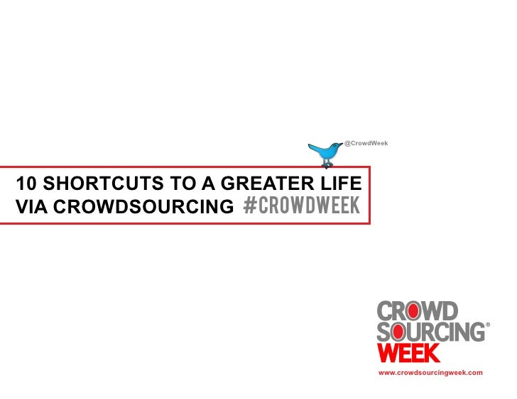 10 Shortcuts to a Greater Life via Crowdsourcing
