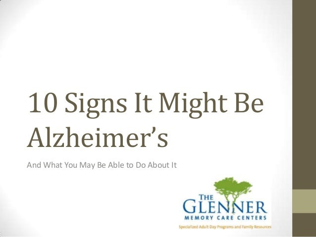 10 Signs It Might Be Alzheimer's