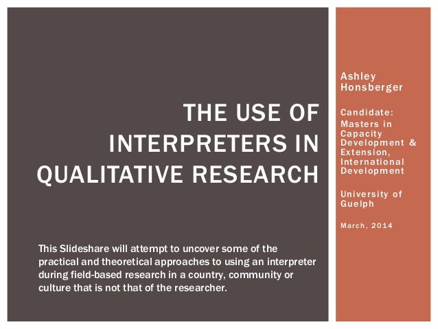 The use of interpreters in qualitative research