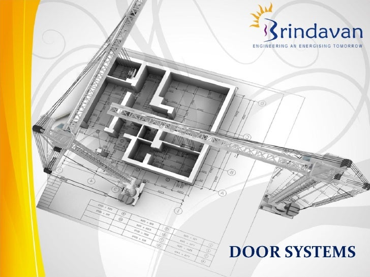 Sliding & Pivoting Door Systems