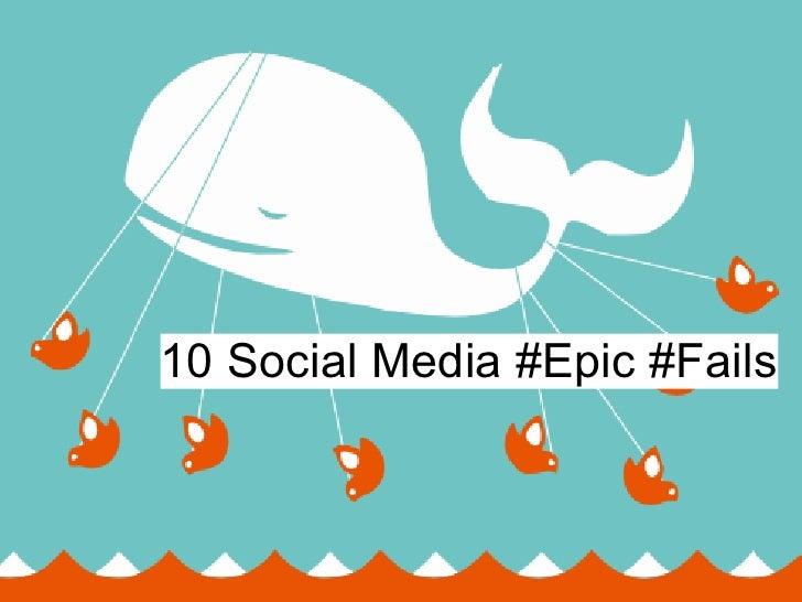 10 Social Media Epic Fails