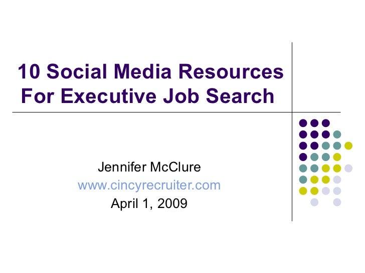 10 Social Media Tools For Executive Job Search 4 2009