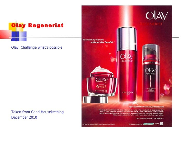 olay marketing plan -responsible for olay product portfolio: anti-wrinkle, complete, pink, cleansing (~$60m sales) -creates marketing strategies, manages product portfolio - manages and develops the team -leads consumer market intelligence and creates insights and concepts for campaigns -makes strategic recommendations to.