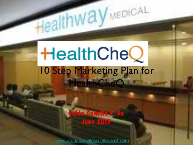10 step marketing plan for health cheq  golda go