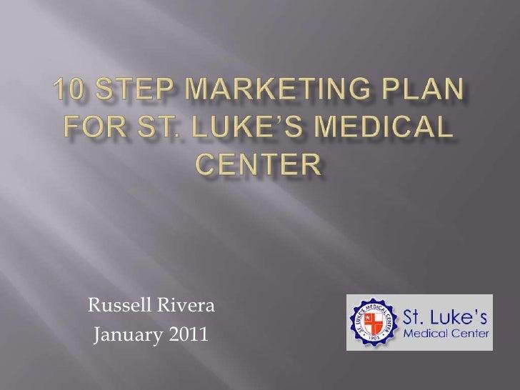 10 step marketing plan for st lukes
