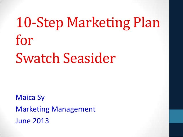 10 Step Marketing Plan by Maica Sy