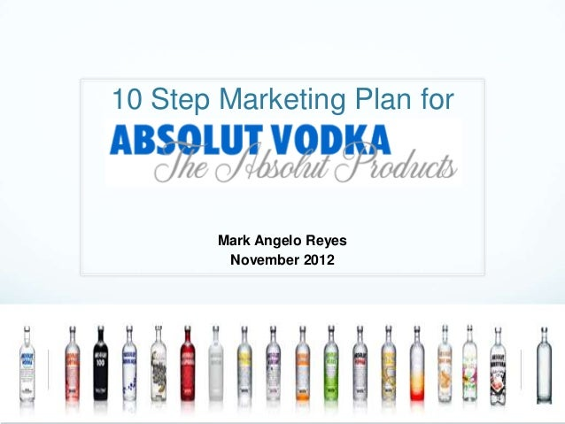10 Step Marketing Program Absolut 11.08.12