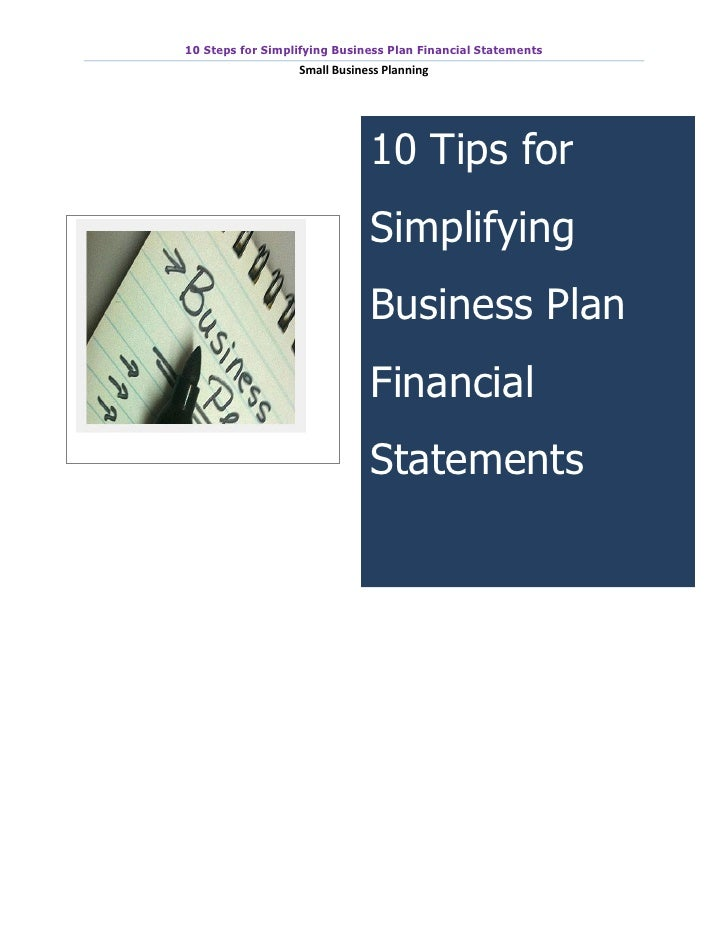 10 Steps for Simplifying Business Plan Financial Statements                  Small Business Planning                      ...