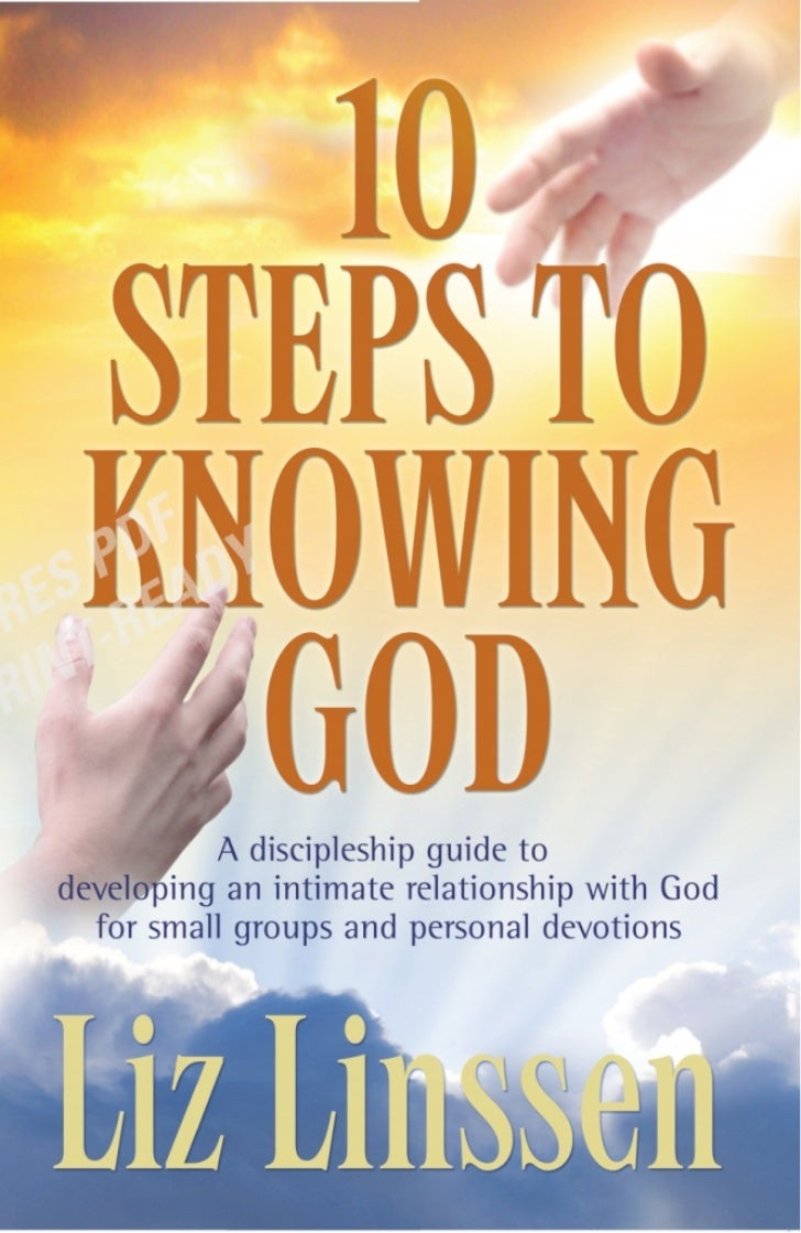 10 Steps to Knowing God                            DFdevotions           A discipleship guide to                      S P ...