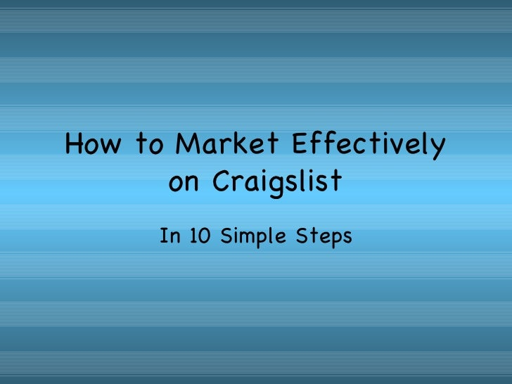 10 Steps To An Effective Craigslist Ad