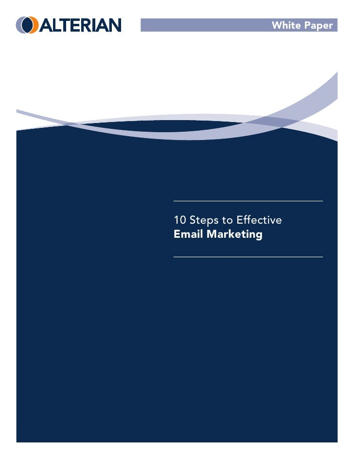 White Paper10 Steps to EffectiveEmail Marketing