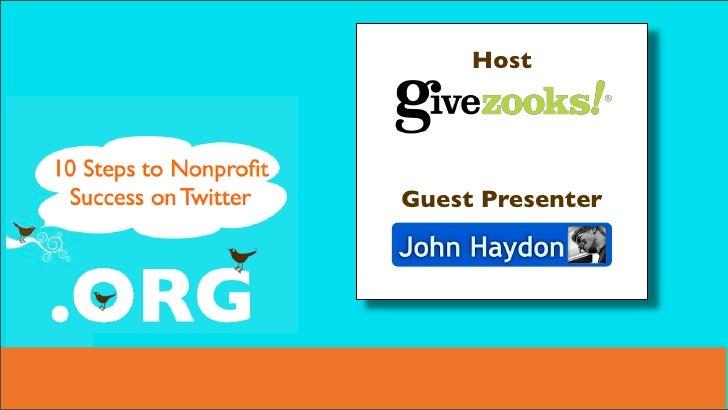10 Steps To Non Profit Success On Twitter   Givezooks And John Haydon