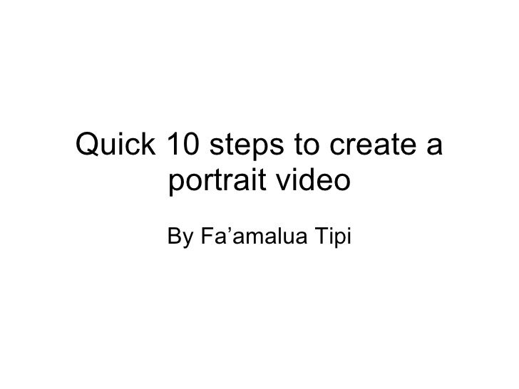 Quick 10 steps to create a portrait video By Fa'amalua Tipi