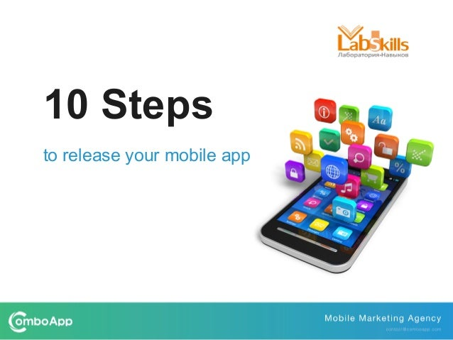 10 Steps to release your mobile app