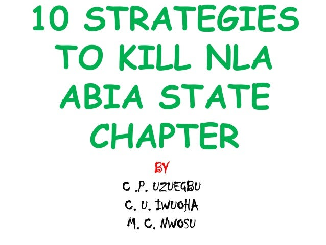 10 strategies to kill nla abia state chapter