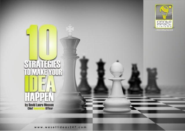 10 strategies to make your idea happen