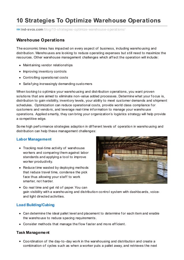 10 Strategies To Optimize Warehouse Operations ind-svcs.com/blog/10-strategies-optimize-warehouse-operations/ Warehouse Op...