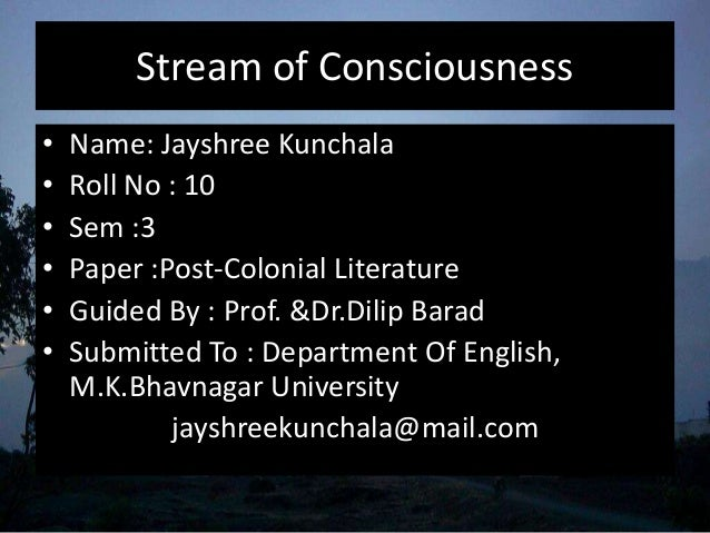 stream of consciousness technique in novel The stream of consciousness technique is a definite mode of writing novels developed in the early twentieth century we may define stream of consciousness fiction as a type of fiction in which the basic emphasis is placed on the exploration of the pre-speech levels of consciousness for the purpose, principally, or revealing the psychic beings of the characters.
