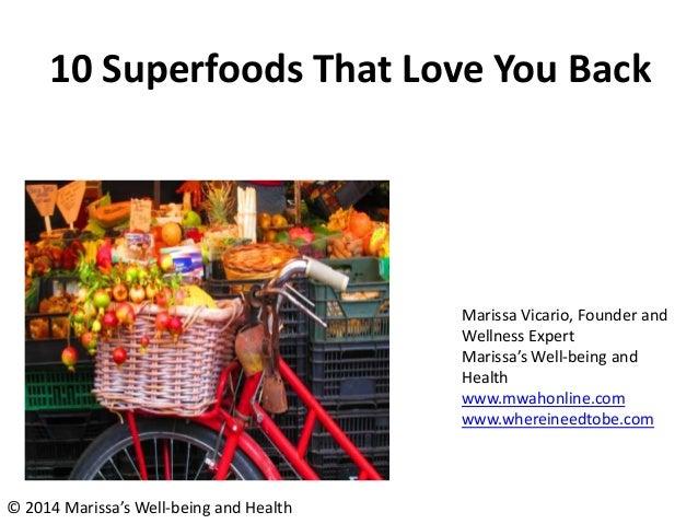 Marissa Vicario, Founder and Wellness Expert Marissa's Well-being and Health www.mwahonline.com www.whereineedtobe.com © 2...