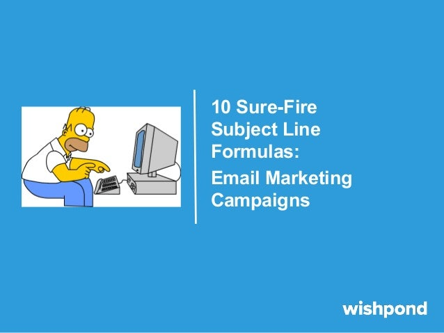 10 Sure-Fire Subject Line Formulas: Email Marketing Campaigns