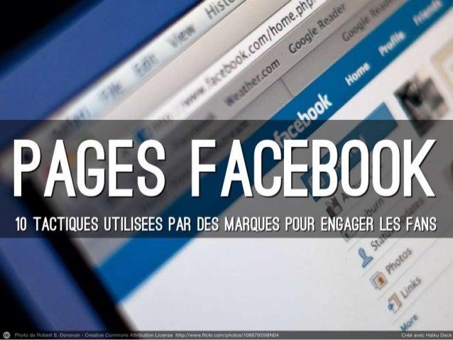 10 Tactiques utilisées par les marques pour augmenter l'engagement sur Facebook