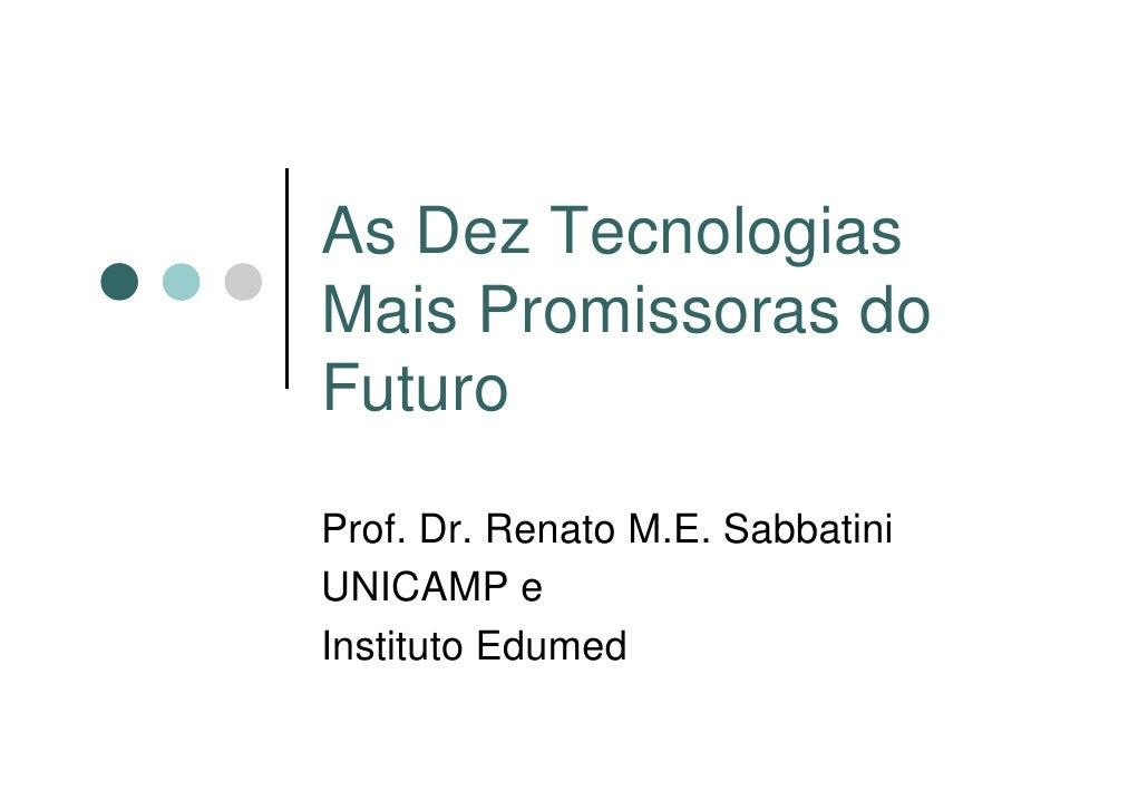 10 Tecnologias Futuro Renato Sabbatini