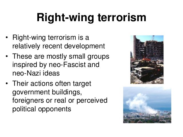 ethno nationalist terrorism Furthermore, terrorism is generally defined as actions outside of a declared war between states, and with civilian victims whether or not the terrorists themselves are a legitimate government (state-sponsored terrorism.