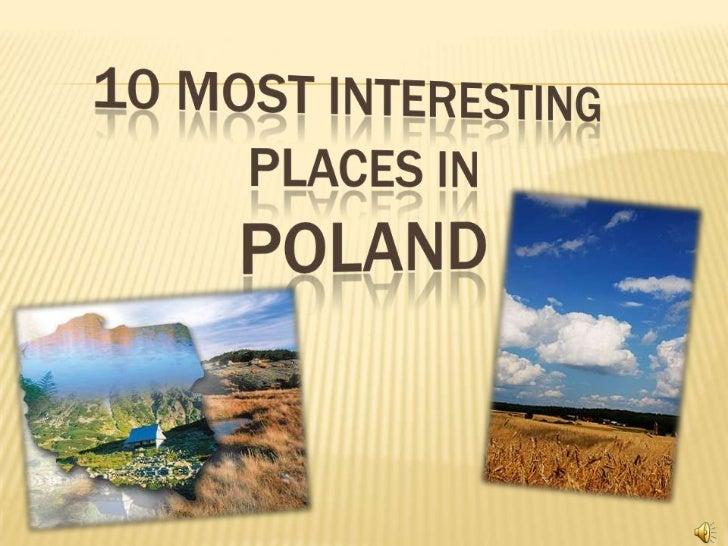 10 most interestingplacesinpoland<br />