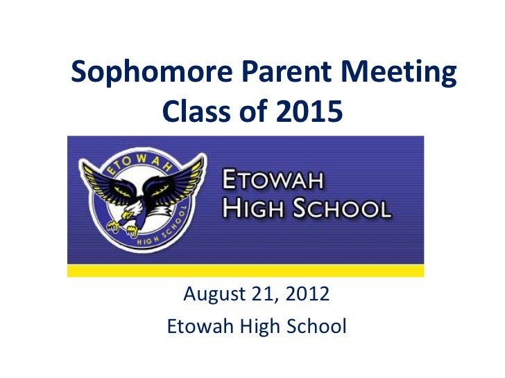 Sophomore Parent Meeting Presentation