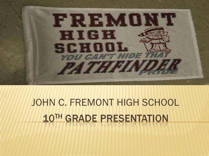 JOHN C. FREMONT HIGH SCHOOL
