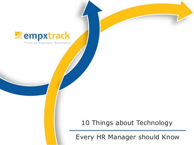 Every HR Manager should Know 10 Things about Technology